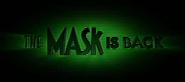 the Mask is Back